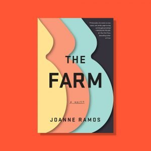 Book cover of The Farm with an orange background