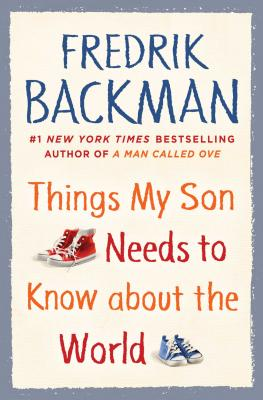 Things my Son Needs to Know About the World book cover