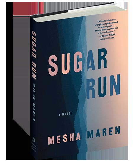 A beauty shot of the book Sugar Run