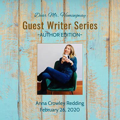 Guest Writer, Author Anna Crowley Redding