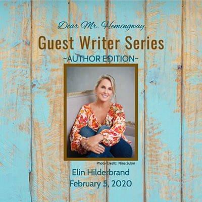 Guest Writer, Author Elin HIlderbrand