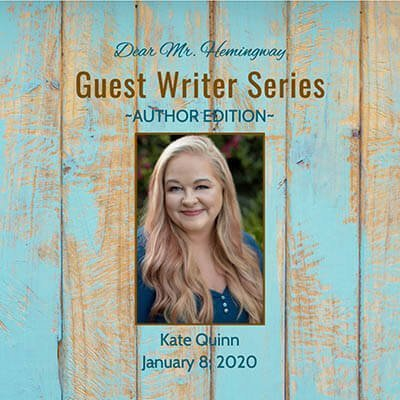 Guest Writer, Author Kate Quinn