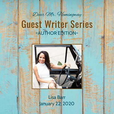 Guest Writer, Author Lisa Barr