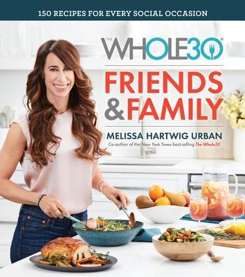 Whole30 Friends and Family book cover