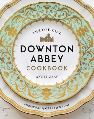 The Official Downton Abbey Cookbook book cover
